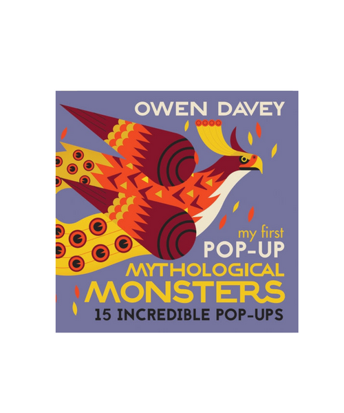 My First Pop Up Mythological Monsters Book by Owen Davey