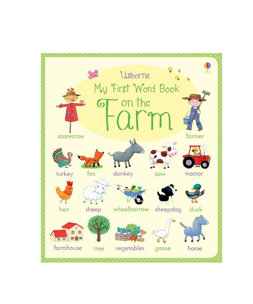 My First Word Book On The Farm by Felicity Brooks