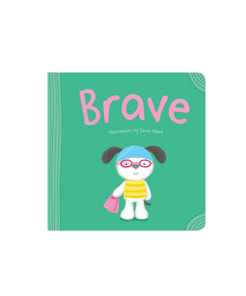 Brave Board Book by Resilience Series