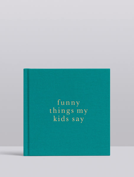 Write To Me Journal Funny Things My Kids Say Jade