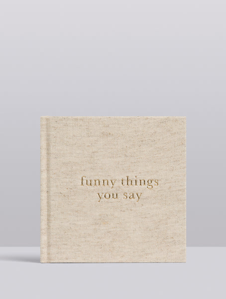 Write To Me Journal Funny Things You Say Natural
