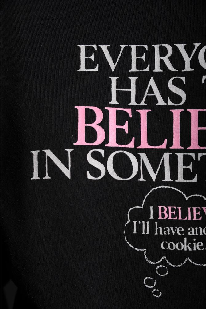 Believe in Another Cookie Sweatshirt