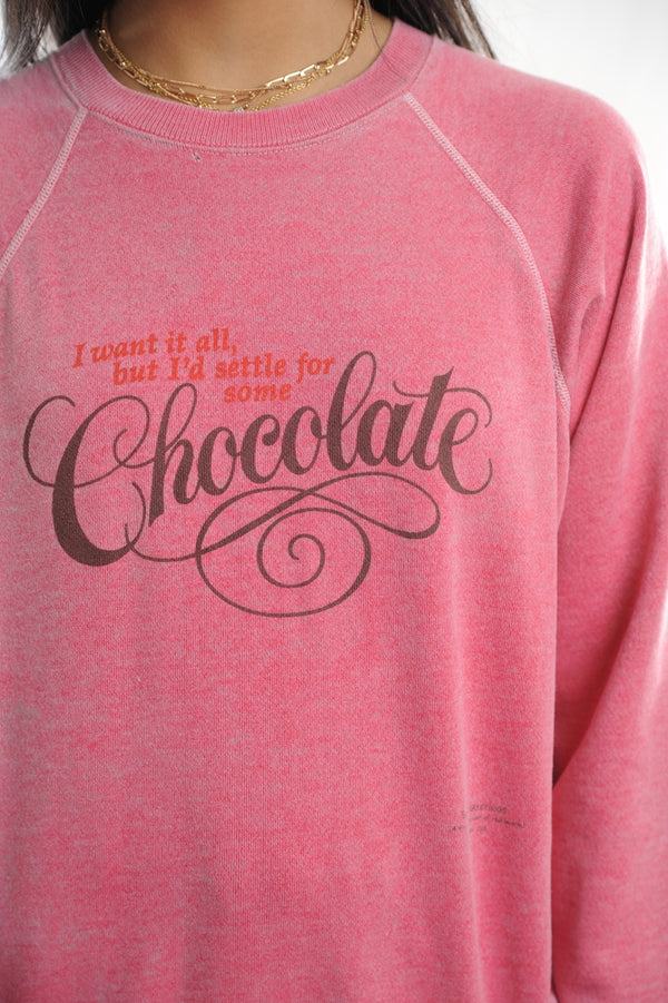 I Want it All Sweatshirt