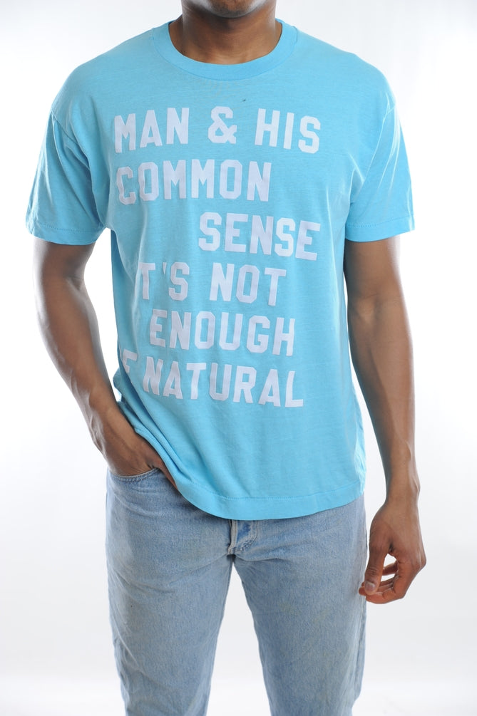 Not Enough Common Sense Tee