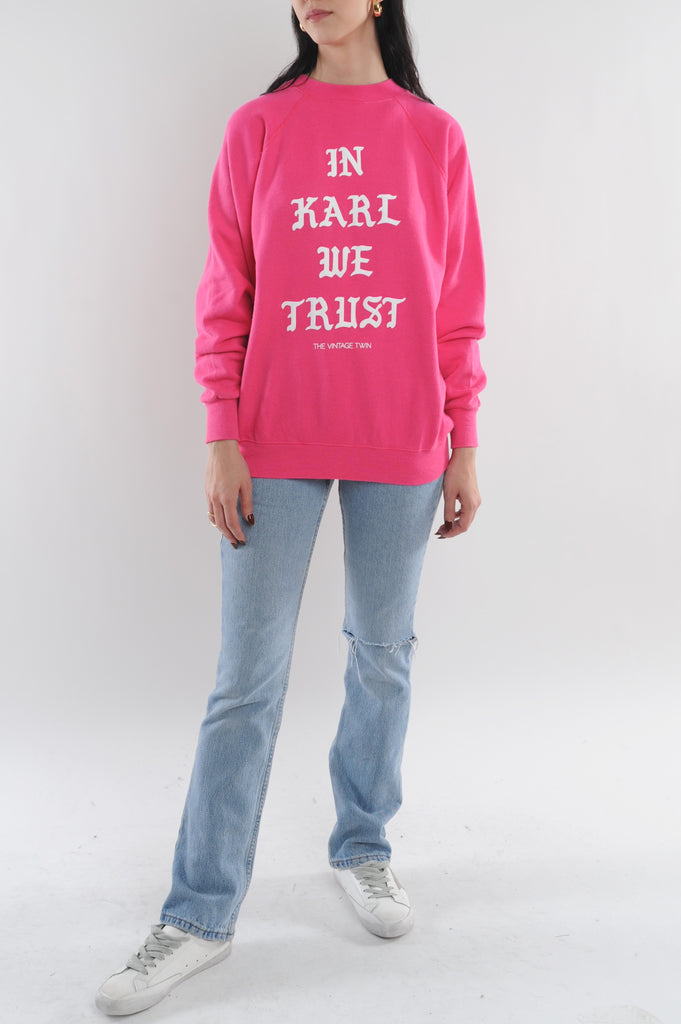 In Karl We Trust Sweatshirt