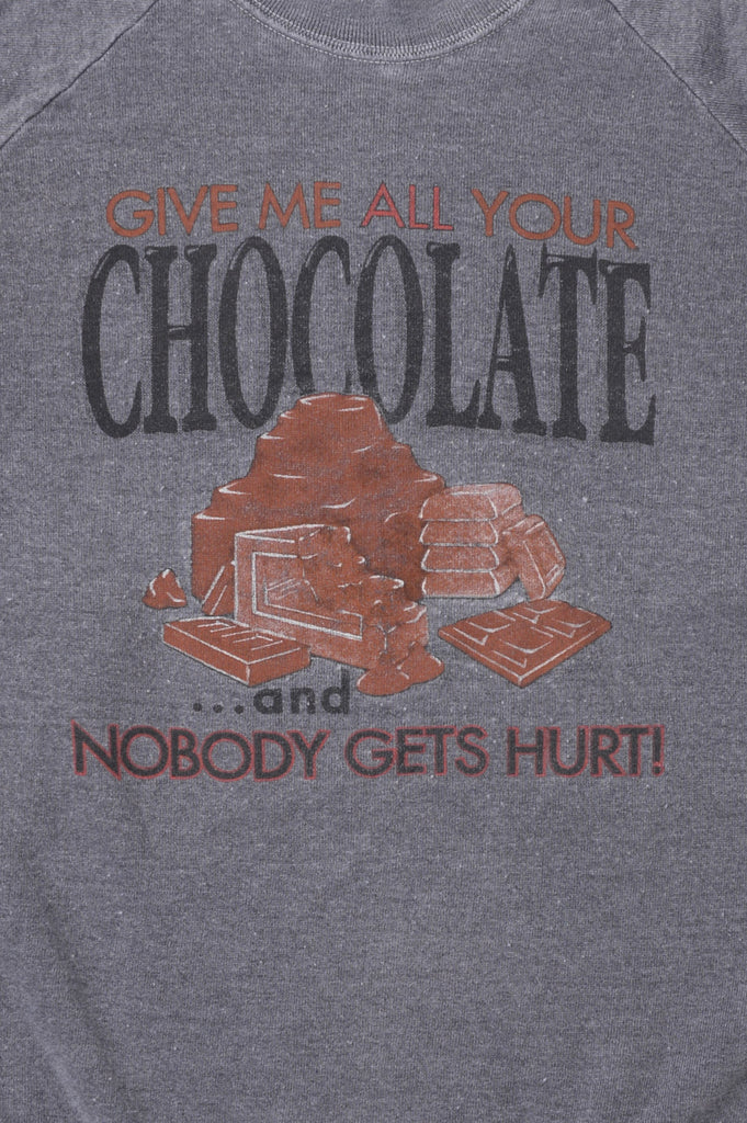 Give Me All of Your Chocolate Sweatshirt
