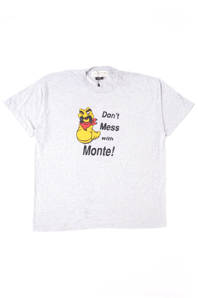 Don't Mess With Monte Tee