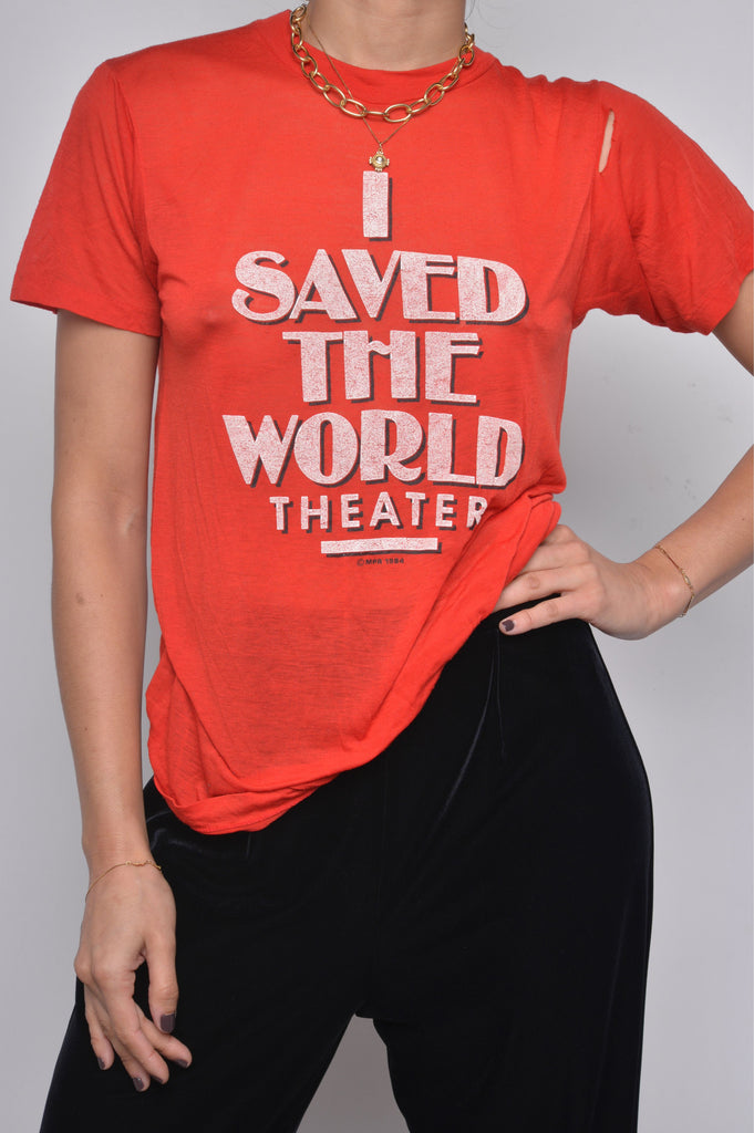 Saved the World Tee