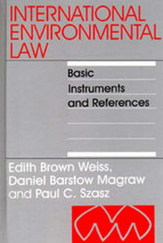 International Environmental Law: Basic Instruments and References