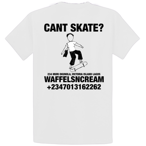 CANT SKATE TEE