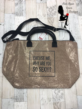 Load image into Gallery viewer, Why Are You So Sexy Gym Bag - Sassy Chick Clothing