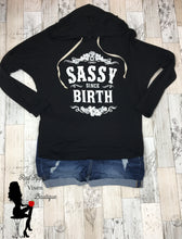 Load image into Gallery viewer, Sassy Since Birth Hoodie - Red Apple Vixen Boutique