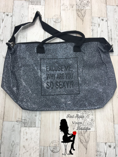 Why Are You So Sexy Gym Bag - Sassy Chick Clothing