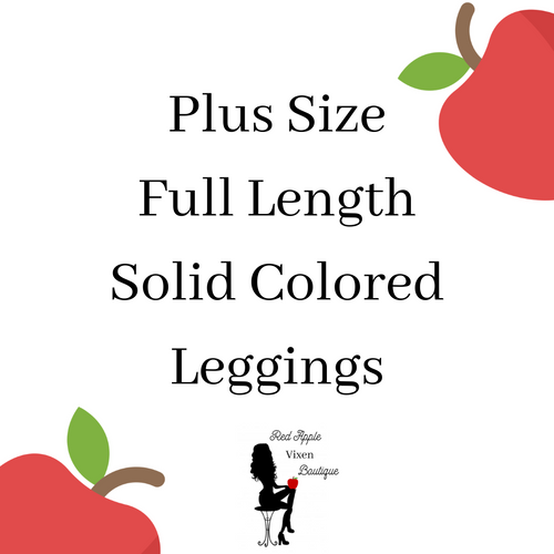Plus Sized Full Length Leggings - Sassy Chick Clothing