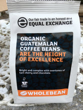 Load image into Gallery viewer, Equal Exchange Guatemalan Organic Coffee Beans 227g