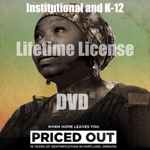 Priced Out: Institutional and K-12 DVD, Lifetime License