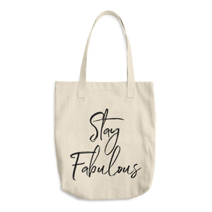 Stay Fabulous Cotton Tote Bag