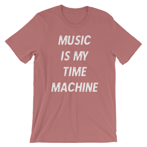 Music is My Time Machine