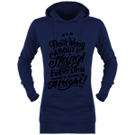Sweat Long à Capuche Femme Don't Worry