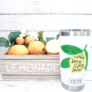 When Life Gives You Lemons Make Something Sweet - SVG, EPS, DXF, PNG Files