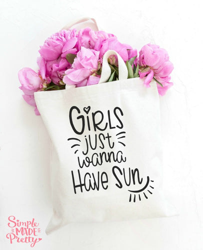 Girls Just Wanna Have Sun - SVG, EPS, DXF, PNG Files