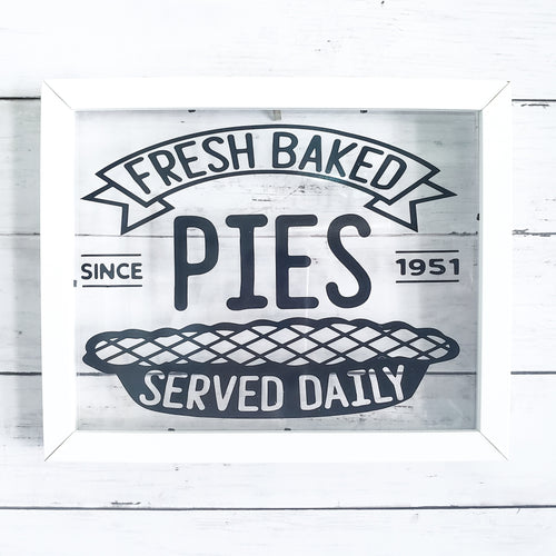 DECAL Fresh Baked Pie (Decal only shipped)