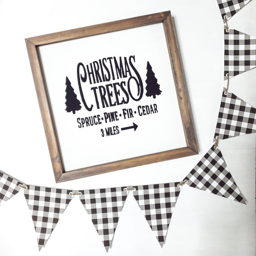 Christmas Trees Farmhouse Sign - Seasonal Farmhouse Decor - LIMITED TIME