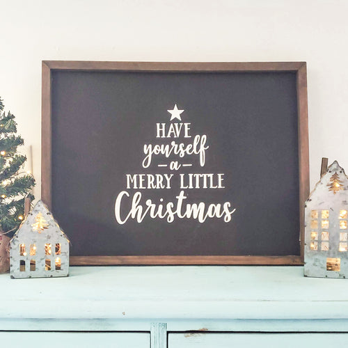 Have Yourself a Merry Little Christmas Farmhouse Sign - Seasonal Farmhouse Decor - LIMITED TIME