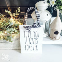 Load image into Gallery viewer, Wooden Hanging Sign - Mr. & Mrs. and Love You Forever Farmhouse Sign