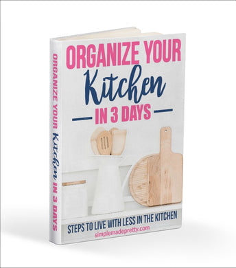 **New** Organize Your Kitchen in 3 Days eBook