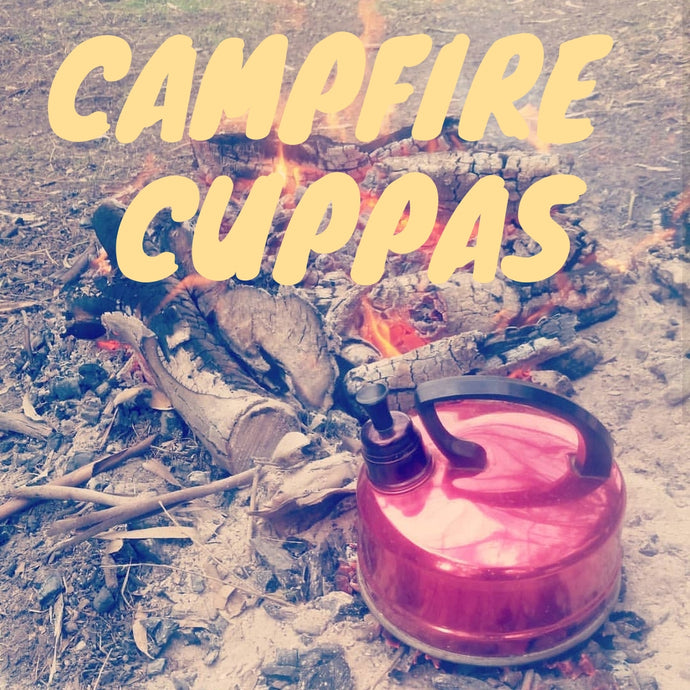 Campfire Cuppas - Kettle on