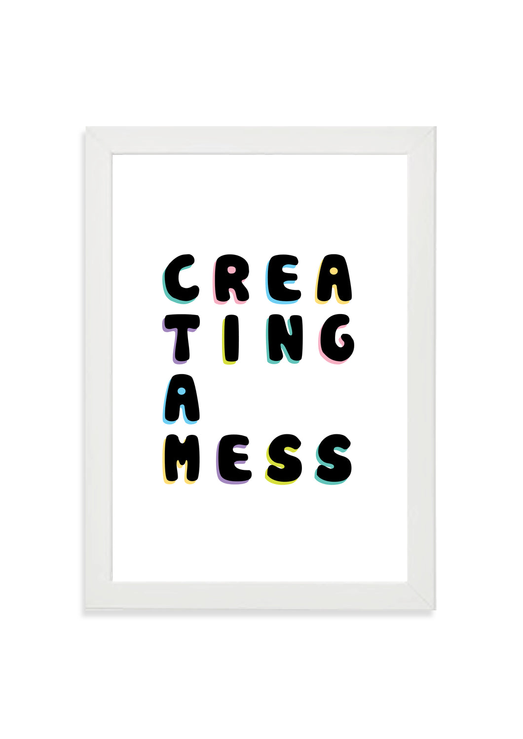 creating a mess