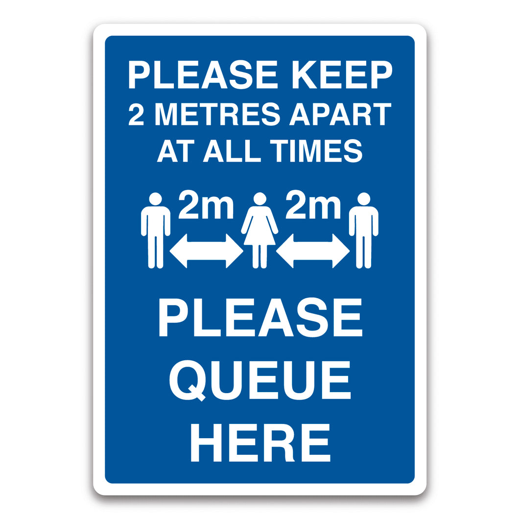 Please Queue Here - 2 Metres Sign
