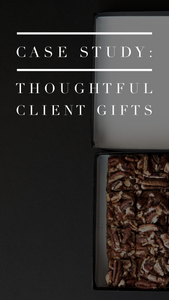 Case Study: Thoughtful client gifting
