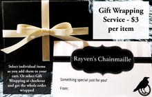 Load image into Gallery viewer, Gift-Wrapping - Rayven's Chainmaille