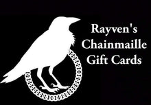 Load image into Gallery viewer, Rayven's Chainmaille Gift Cards