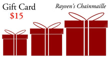 Load image into Gallery viewer, Rayven's Chainmaille Gift Cards $15