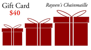 Rayven's Chainmaille Gift Cards $40