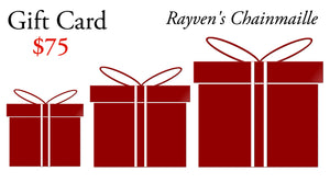 Rayven's Chainmaille Gift Cards $75
