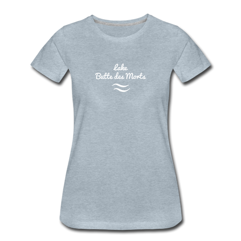 Lake Butte des Morts Women's Premium T-Shirt - heather ice blue