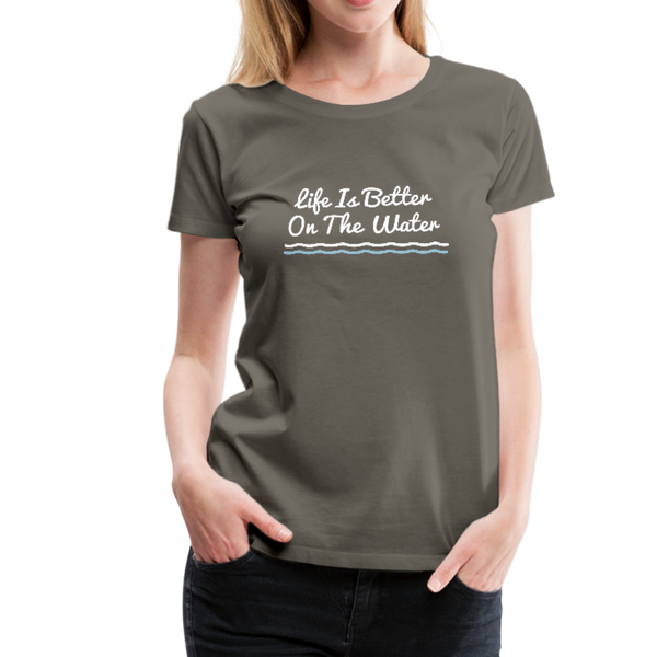 Life Is Better On The Water Premium Tee - asphalt gray