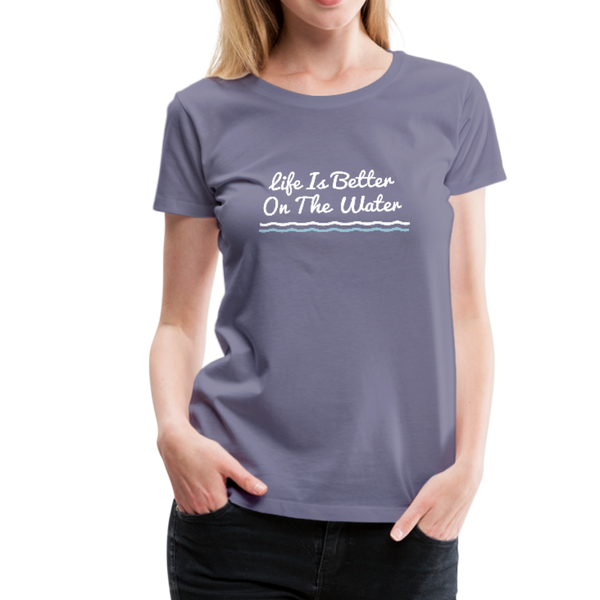 Life Is Better On The Water Premium Tee - washed violet