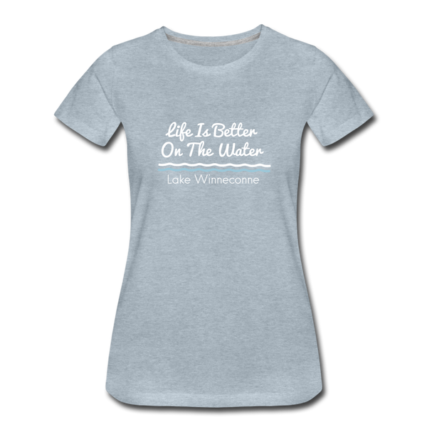 Life Is Better Lake Winneconne Premium Tee. - heather ice blue