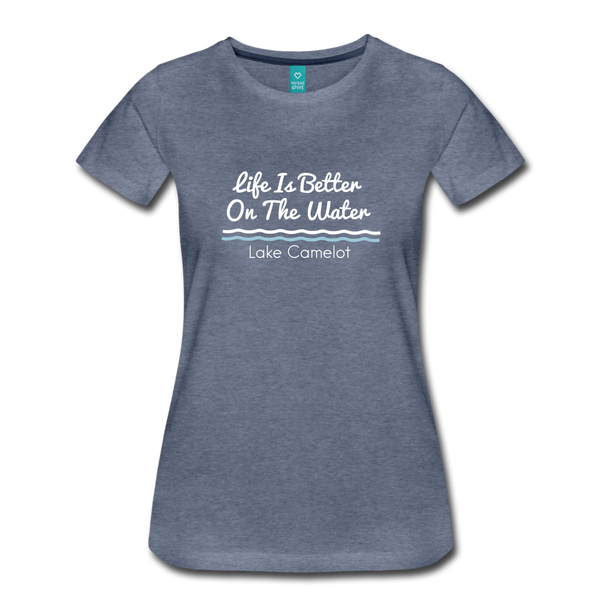 Life Is Better Lake Camelot Premium Tee - heather blue