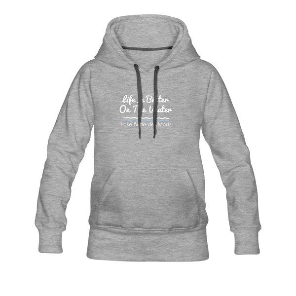 Life Is Better Lake Butte des Morts Women's Premium Hoodie - heather gray