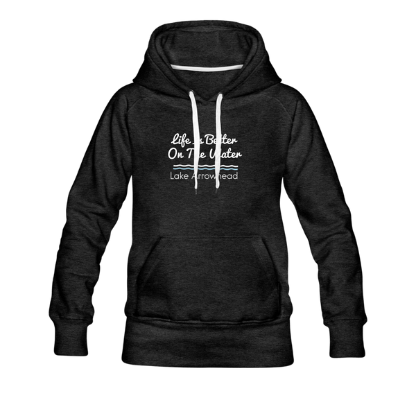 Life Is Better Lake Arrowhead Women's Premium Hoodie. - charcoal gray