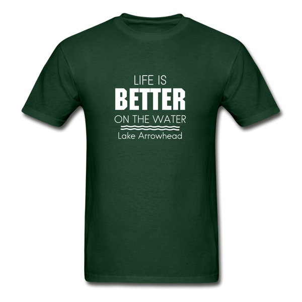 Life Is Better Lake Arrowhead Unisex Tee - forest green