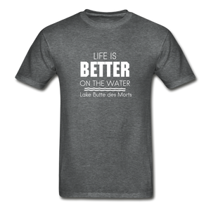 Life Is Better Lake Butte des Morts Unisex Tee - deep heather