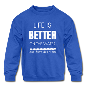Life is Better Lake Butte des Morts Youth Sweatshirt - royal blue