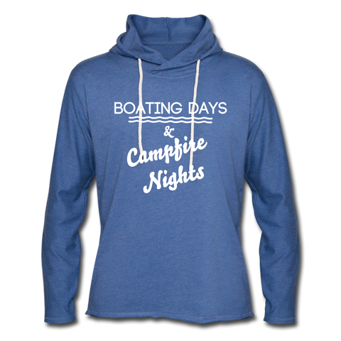 Boating Days & Campfire Nights Lightweight Hoodie - heather Blue